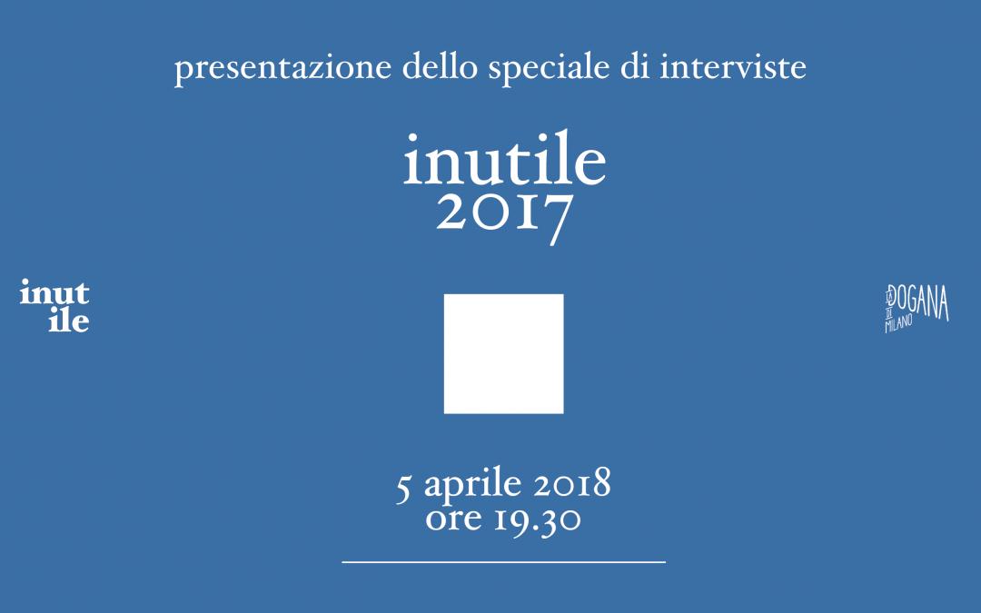 Presentazione di inutile 2017: numero speciale